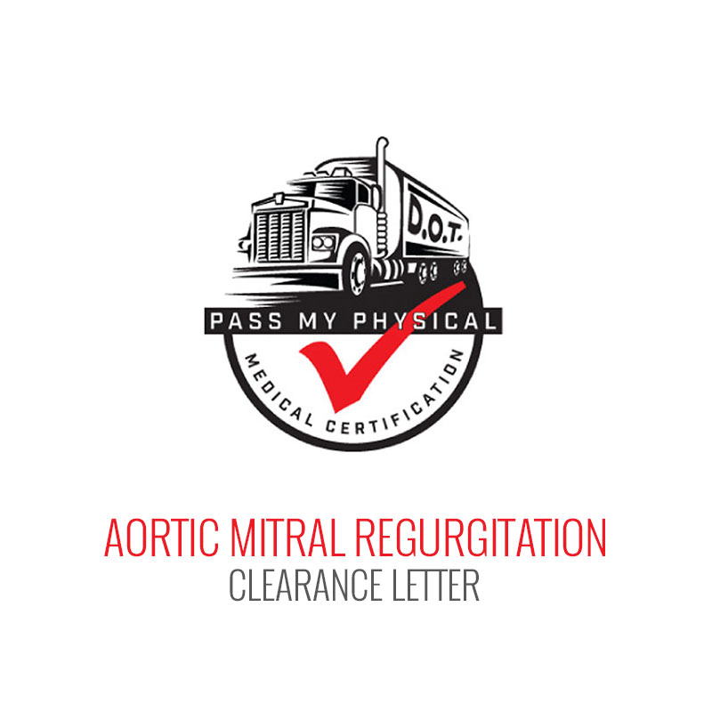Aortic & Mitral Regurgitation (Heart Valve Problem) Clearance Letter