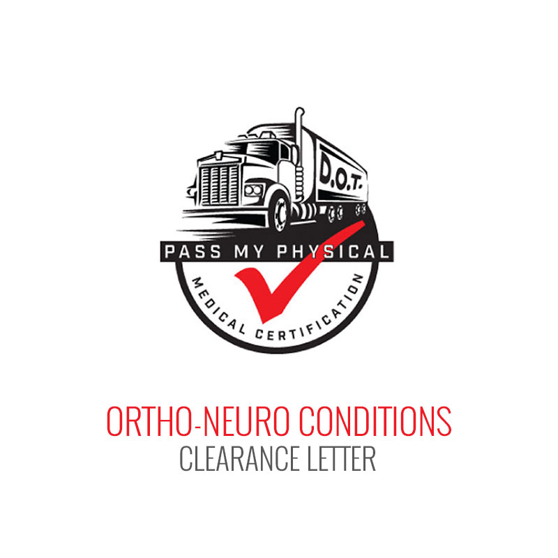 Ortho-Neuro Conditions (Muscle, Bone and Nerve Injuries) Medical Clearance Letter